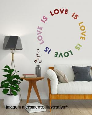 Adesivo de Parede Love Is Love Vinil Adesivo    Refile Especial